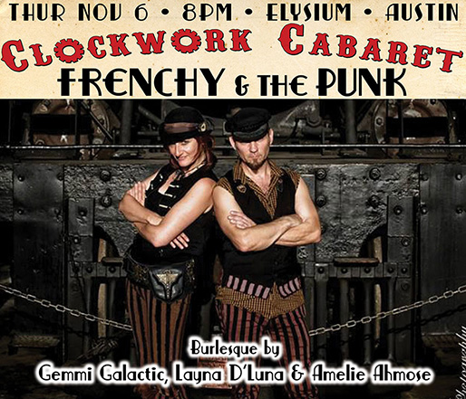 Clockwork Cabaret featuring Frenchy and the Punk
